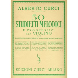Curci 50 Studietti melodici e progressivi per violino