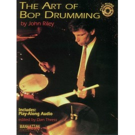 Riley The Art of Bop Drumming