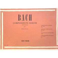Bach J.S. Composizioni scelte Vol I