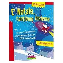 E' Natale cantiamo insieme