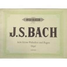 Bach J.S. Otto piccoli preludi e fughe per ORGANO