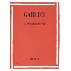 Gabucci 60 Divertimenti per clarinetto