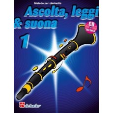Ascolta, Leggi & Suona 1 clarinetto + CD