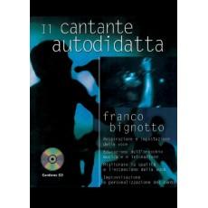 Bignotto - Il cantante autodidatta + CD