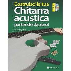 Costruisci la tua Chitarra Acustica Partendo da Zero!