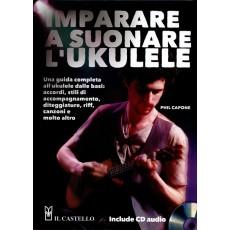 Capone Imparare a suonare l'ukulele+ CD